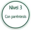 Nivel 3: ecuaciones con paréntesis